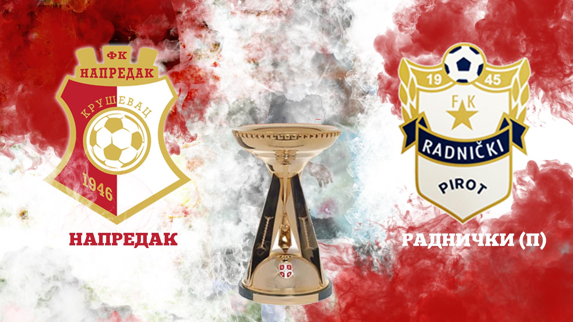 CUP: Napredak F.C - Radnicki (P) F.C 7:2